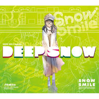 【DL版】SNOW SMILE Remixes 『DEEP SNOW』