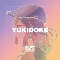 YUKIDOKE / SNOW SMILE (特典アカペラDLカード付)