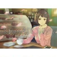Interlude Refreshments / Tokyo Audio Waffle