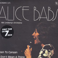 ALICE BABS / BEEN TO CANAAN / IT DON'T MEAN A THING IF IT AINT GOT THE SWING  / 7inch