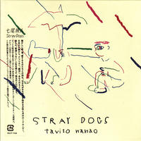 七尾旅人 / Stray Dogs / CD