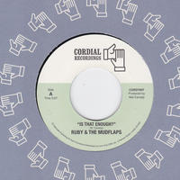 Ruby & The Mudflaps / Is That Enough?/Country Girl / 7inch