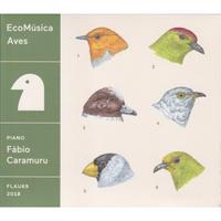 Fabio Caramuru / eco musica aves / CD