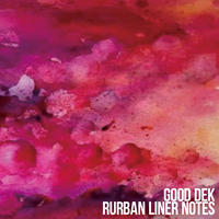 GOD DEK / RURBAN LINER NOTES / CD