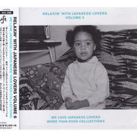 RELAXIN' WITH JAPANESE LOVERS VOLUME 6 ~WE LOVE JAPANESE LOVERS MORE THAN EVER COLLECTIONS~ / CD