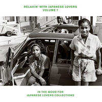 RELAXIN' WITH JAPANESE LOVERS VOLUME 7 IN THE MOOD FOR JAPANESE LOVERS COLLECTIONS / LP