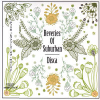 Disca / Reveries of Suburban / CD