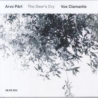 Arvo Part - Vox Clamantis / The Deer's Cry / CD