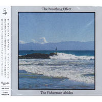 The Breathing Effect / The Fisherman Abides / CD