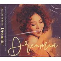 HANAH SPRING / Dreamin' / CD