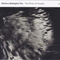 Stefano Battaglia Trio / The River of Anyder / CD