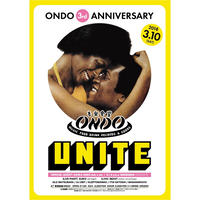 3.10.sat. ONDO 3rd ANNIVERSARY UNITE