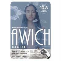 10.8.SUN. A WICH & DJ U-LEE LIVE