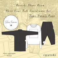 【ROVTSKI】SHARE ROOM SHIRT COAT  FULL COORDINATE SET [TYPE-YUTALY PANT ]
