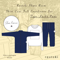 【ROVTSKI】SHARE ROOM SHIRT COAT  FULL COORDINATE SET [TYPE-KUSHU PANT ]