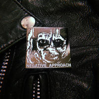 Negative Approach  Metal Badge