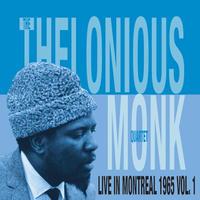 予約受付中(輸入LP / NEW)Thelonious Monk / Live In Montreal 1965 Vol.1