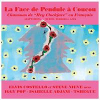 (輸入12inch/NEW)ELVIS COSTELLO / LA FACE DE PENDULE A COUCOU【2021 RECORD STORE DAY 限定盤】