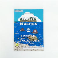 タダユキヒロ  作品集「BAKEMOSHES IN SUMMERVACATION」