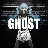 DECO*27 - GHOST(Limited Edition)