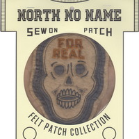 North No Name(ノースノーネーム)-FELT PATCH (FOR REAL)