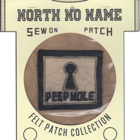 North No Name(ノースノーネーム)-FELT PATCH (PEEP HOLE)