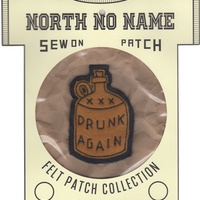 North No Name(ノースノーネーム)-FELT PATCH  DRUNK AGAIN