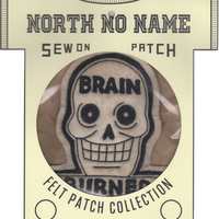 North No Name(ノースノーネーム)-FELT PATCH BRAIN BURNED