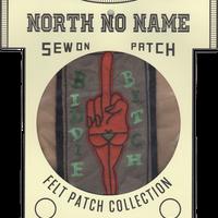 North No Name(ノースノーネーム)-FELT PATCH BITCH BIDDIE