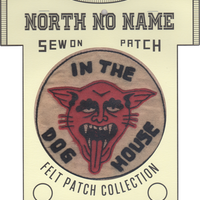 North No Name(ノースノーネーム)-FELT PATCH (IN THE DOG HOUSE)