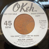 MAJOR LANCE / You Don't Want Me No More / SANDI SHELDON / Your Gonna' Make Me Love You