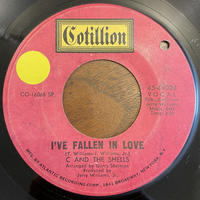 C AND THE SHELLS / I've Fallen In Love