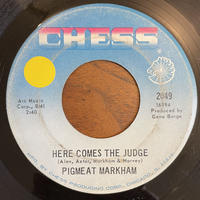 PIGMEAT MARKHAM / Here Come the Judge