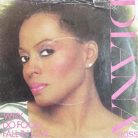 DIANA ROSS / Why Do Fools Fall In Love