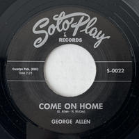GEORGE ALLEN / Come On Home