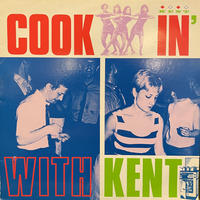 V.A. / Cookin' With Kent