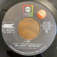 THE MIGHTY MARVELOWS / I DO