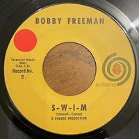 BOBBY FREEMAN / S-W-I-M