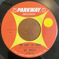 THE DOVELLS / You Can't Sit Down