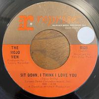 THE MOJO MEN / Sit Down, I'm Think I Love You