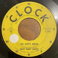 """DAVE """"BABY"""" CORTEZ / The Happy Organ"""