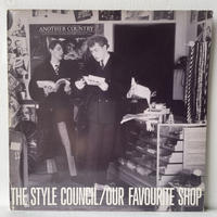 THE STYLE COUNCIL / Our Favourite Shop