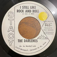 THE DARLENES / I Still Like Rock And Roll