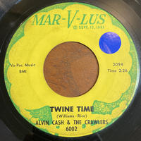 ALVIN CASH & THE CRAWLERS / Twine Time