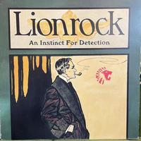 LIONROCK / An Instinct For Detection