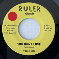 WILLIE COBBS / You Don't Love