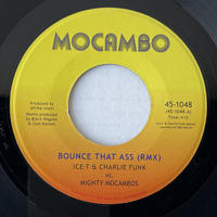 ICE-T & CHARLIE FUNK vs. MIGHTY MOCAMBOS / Bounce That Ass (RMX)
