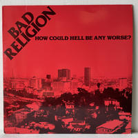 BAD RELIGION / How Could Hell Be Any Worse?