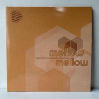 V.A. / Mellow Mellow (Original 1970s Smooth Grooves & Chilled Breaks)