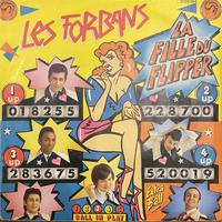 LES FORBANS / La Fille Du Flipper
